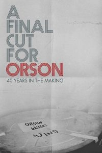 Poster A Final Cut for Orson: 40 Years in the Making