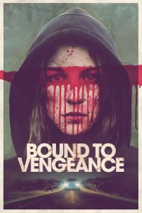 Poster Bound to Vengeance