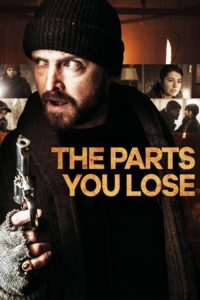 Poster The Parts You Lose