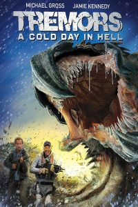 Poster Tremors: A Cold Day in Hell