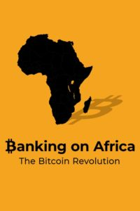 Poster Banking on Africa: The Bitcoin Revolution