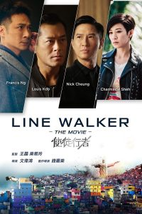 Poster Line Walker - The Movie