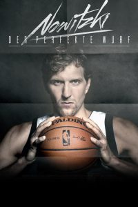 Poster Nowitzki: The Perfect Shot