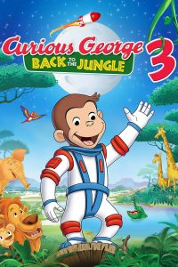 Poster Curious George 3: Back to the Jungle