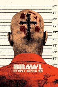Poster Brawl in Cell Block 99