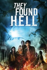 Poster They Found Hell