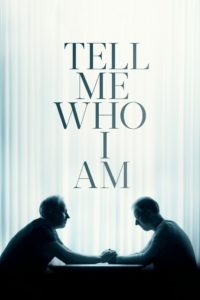 Poster Tell Me Who I Am (Dime quién soy)