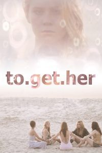 Poster To.get.her