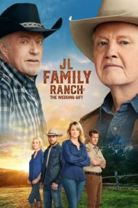 Poster JL Family Ranch: The Wedding Gift