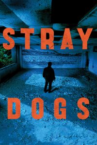 Poster Stray Dogs