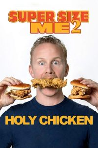Poster Super Size Me 2: Holy Chicken!