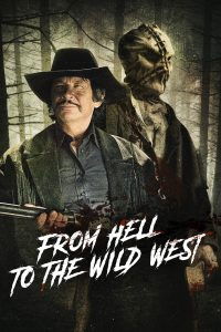 Poster From Hell to the Wild West