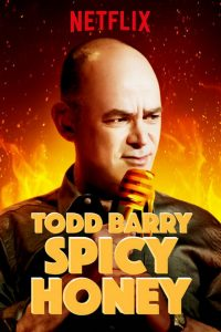 Poster Todd Barry: Spicy Honey