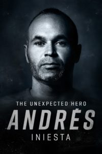 Poster Andrés Iniesta: The Unexpected Hero