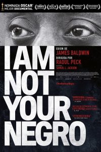 Poster I Am Not Your Negro