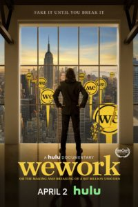 Poster WeWork: or The Making and Breaking of a $47 Billion Unicorn