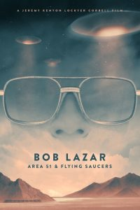 Poster Bob Lazar: Area 51 and Flying Saucers