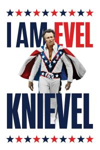 Poster I Am Evel Knievel