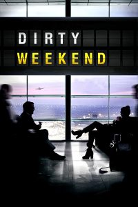 Poster Dirty Weekend