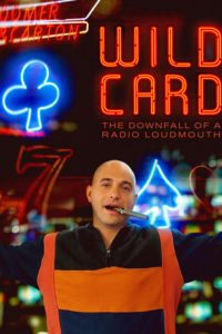 Poster Wild Card: The Downfall of a Radio Loudmouth