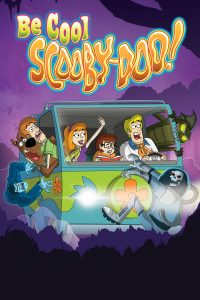 Poster Be Cool, Scooby Doo