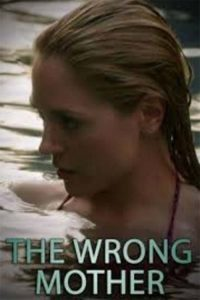 Poster The Wrong Mother