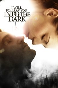 Poster I Will Follow You Into the Dark