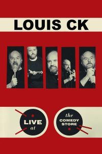 Poster Louis C.K.: Live at the Comedy Store