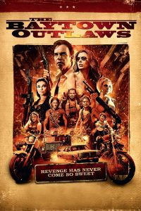 Poster The Baytown Outlaws