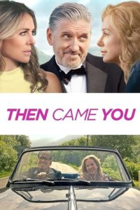 Poster Then Came You
