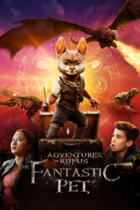 Poster Adventures of Rufus: The Fantastic Pet