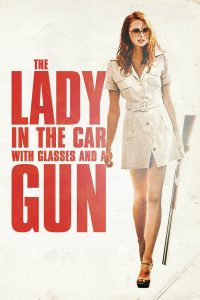 Poster The lady in the car with glasses and a gun