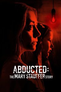 Poster Abducted: The Mary Stauffer Story