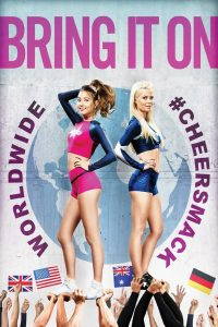 Poster Bring It On: Worldwide #Cheersmack