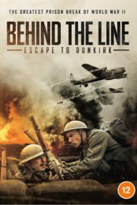 Poster Behind the Line: Escape to Dunkirk