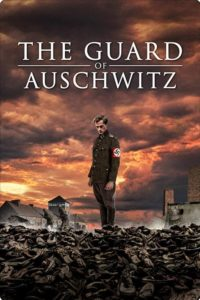 Poster The Guard of Auschwitz