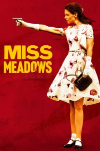 Poster Miss Meadows
