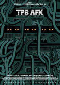 Poster TPB AFK: The Pirate Bay Away From Keyboard